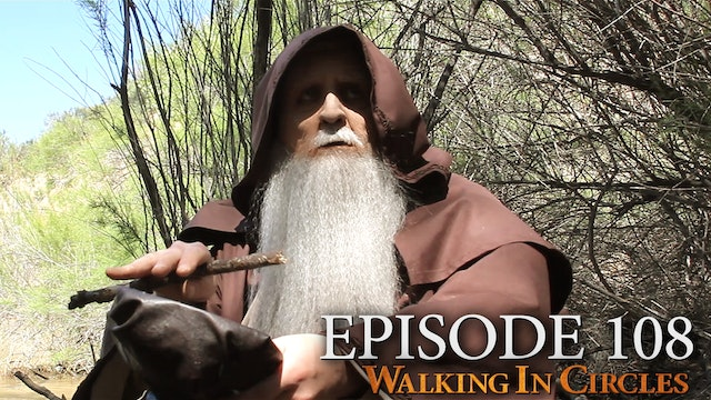 Walking In Circles S1E8: The Old Man ...