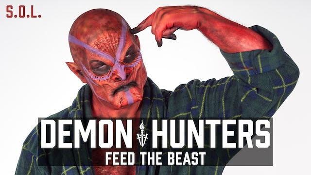 Demon Hunters S.O.L.: Feed the Beast