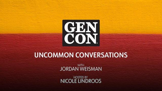 Uncommon Conversations with Jordan Weismann