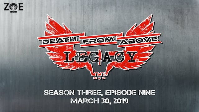Death From Above: Legacy S02 E09 | Ap...