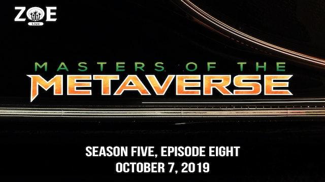 Masters Of The Metaverse S05 E08 | Planet Metaverse: The Prequelibrium