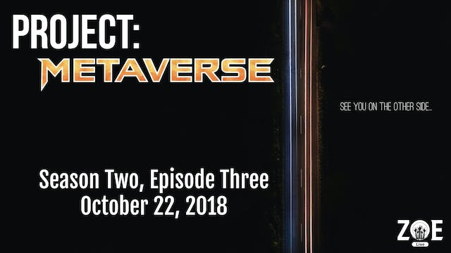Project: Metaverse S02 E03 | Aces And...