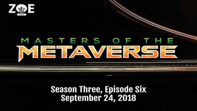 Masters Of The Metaverse S03 E06 | Objects In Mirror...