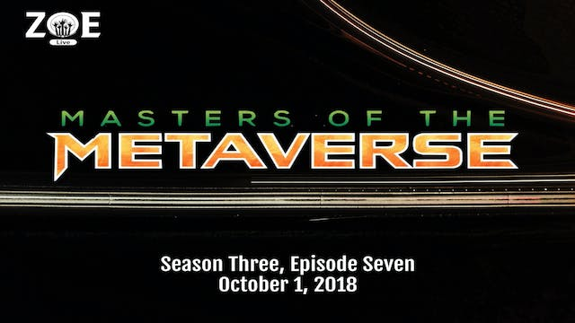 Masters Of The Metaverse S03 E07 | .....