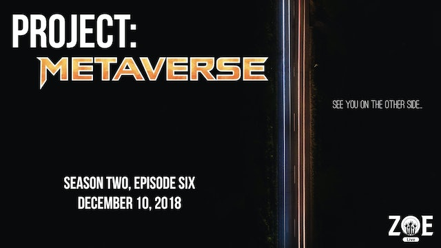 Project: Metaverse S02 E06   Separation Anxiety