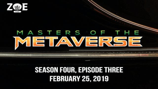 Masters Of The Metaverse S04 E03 | Sc...