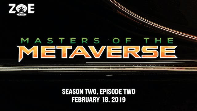 Masters Of The Metaverse S04 E02 | A ...