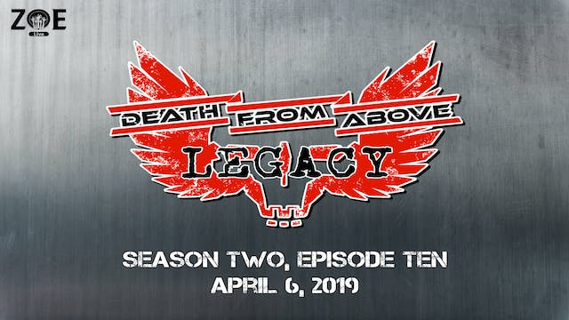 Death From Above: Legacy S02 E10 | De...