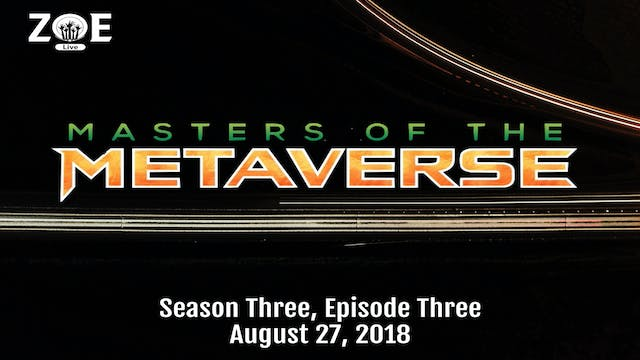 Masters Of The Metaverse S03 E03 | Th...