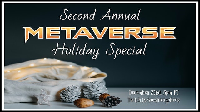 Masters Of The Metaverse | The Second Annual Holiday Special