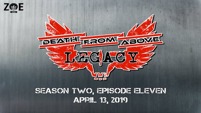 Death From Above: Legacy S02 E11 | Te...