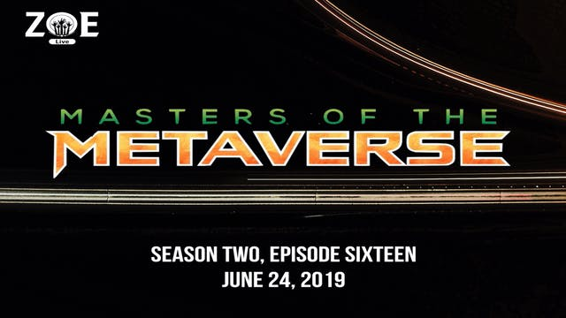 Masters Of The Metaverse S04 E16 | He...
