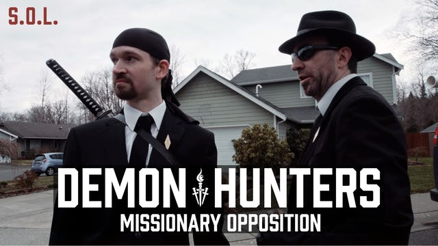 Demon Hunters S.O.L.: Missionary Opposition