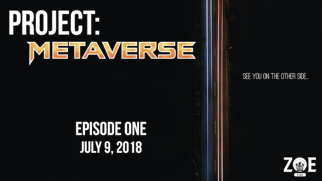 Project: Metaverse Episode 001