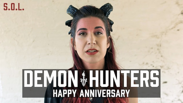 Demon Hunters S.O.L.: Happy Anniversary