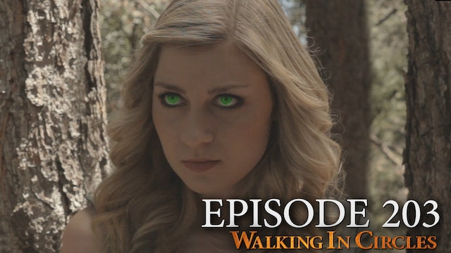 Walking In Circles S2E3: Druidic Enta...