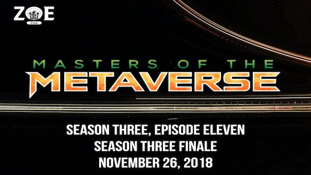 Masters Of The Metaverse S03 E11 | Ga...