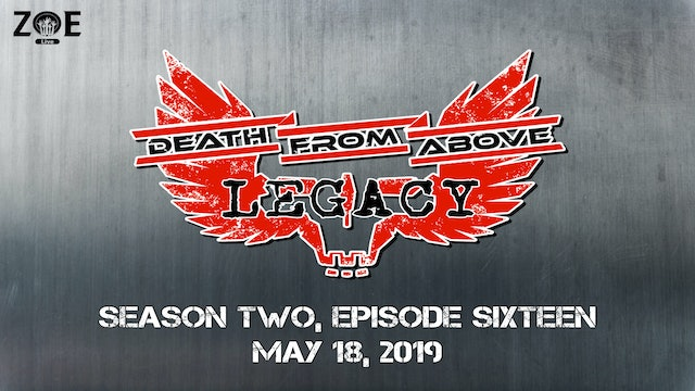 Death From Above: Legacy S02 E16 | Kick In The Head
