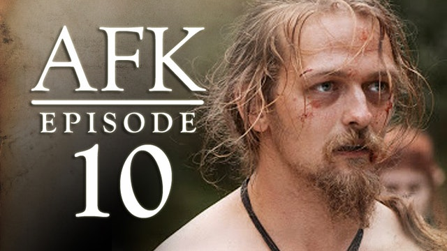 AFK  The Webseries - Episode 10 - NPC