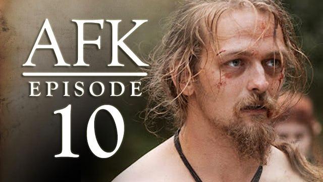 AFK  The Webseries - Episode 10 - NPC