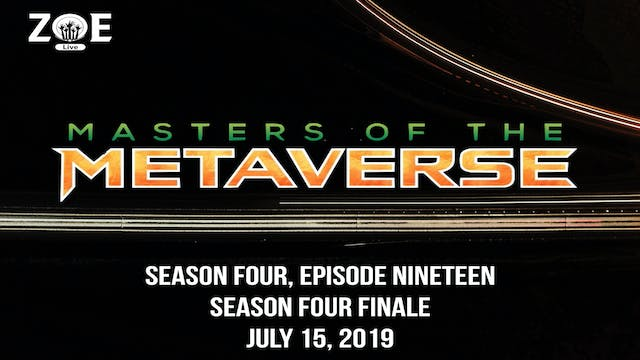 Masters Of The Metaverse S04 E19 | .....