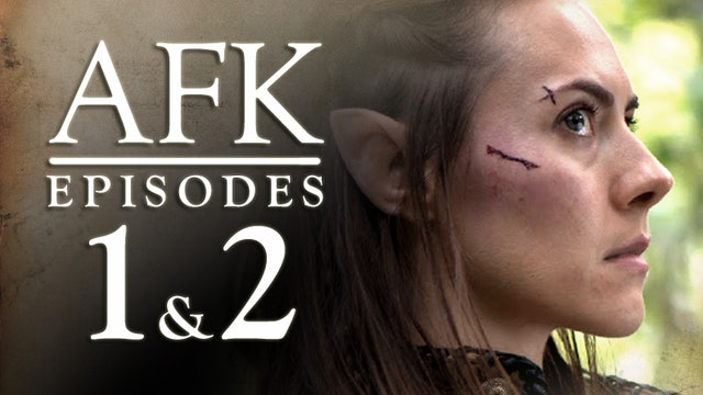 AFK The Webseries - Episode 1 & 2 - Pilot