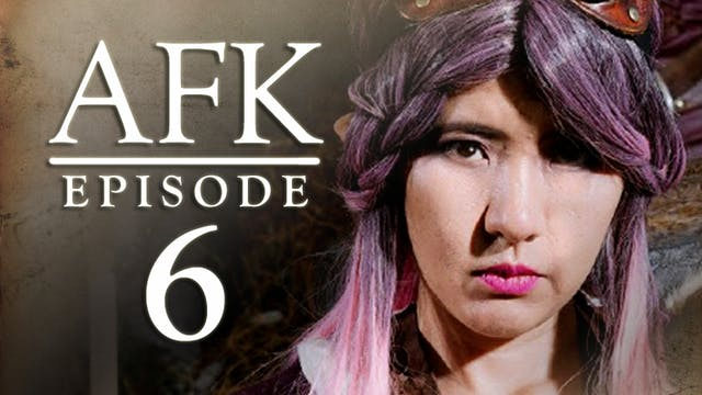 AFK  The Webseries - Episode 6 - Inc Mob