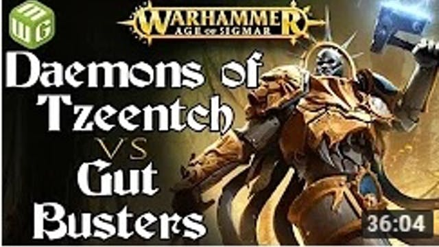 Daemons of Tzeentch vs Gut Busters Ag...