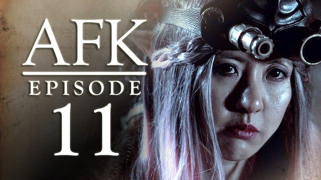 AFK  The Webseries - Episode 11 - PUG