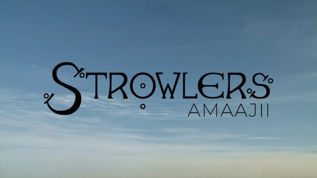 "Strowlers Amaajii: Episode 1 ""The Box"""