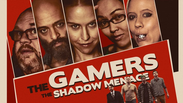 THE GAMERS: THE SERIES (2017)
