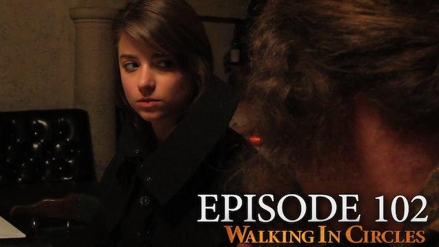 Walking In Circles S1E2: Walking