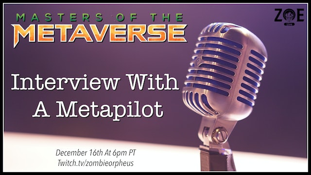 Masters Of The Metaverse Special Event | Interview With A Metapilot