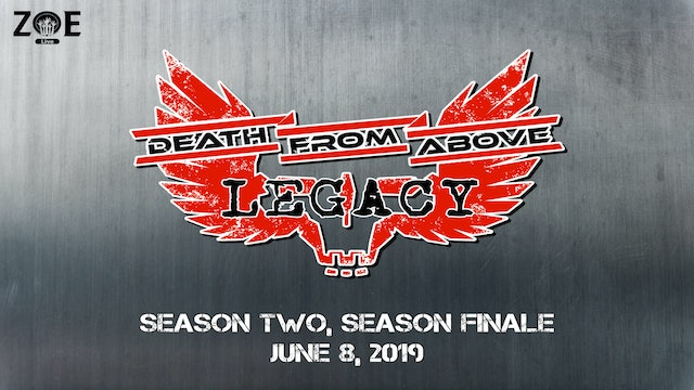 Death From Above: Legacy SEASON TWO FINALE | Bonds