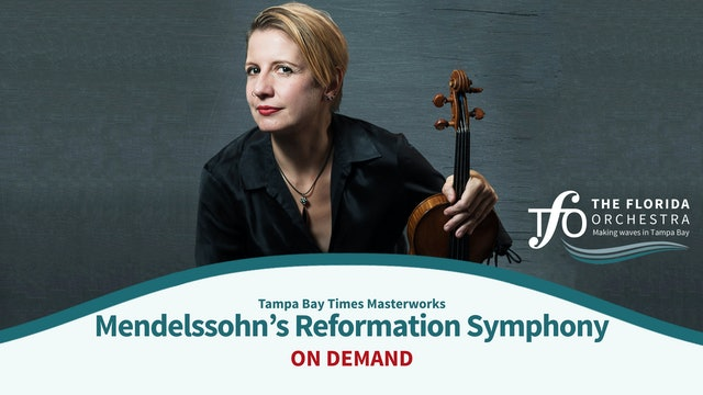 Mendelssohn's Reformation Symphony and Bach's Concerto for Two Violins