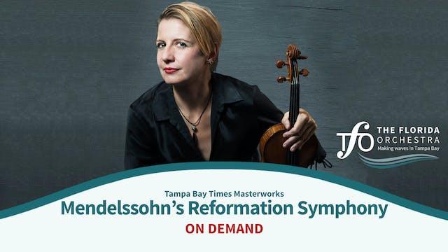 Mendelssohn's Reformation Symphony an...