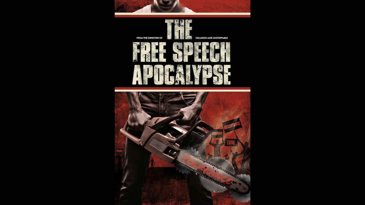 The Free Speech Apocalypse - DIGITAL DELUXE