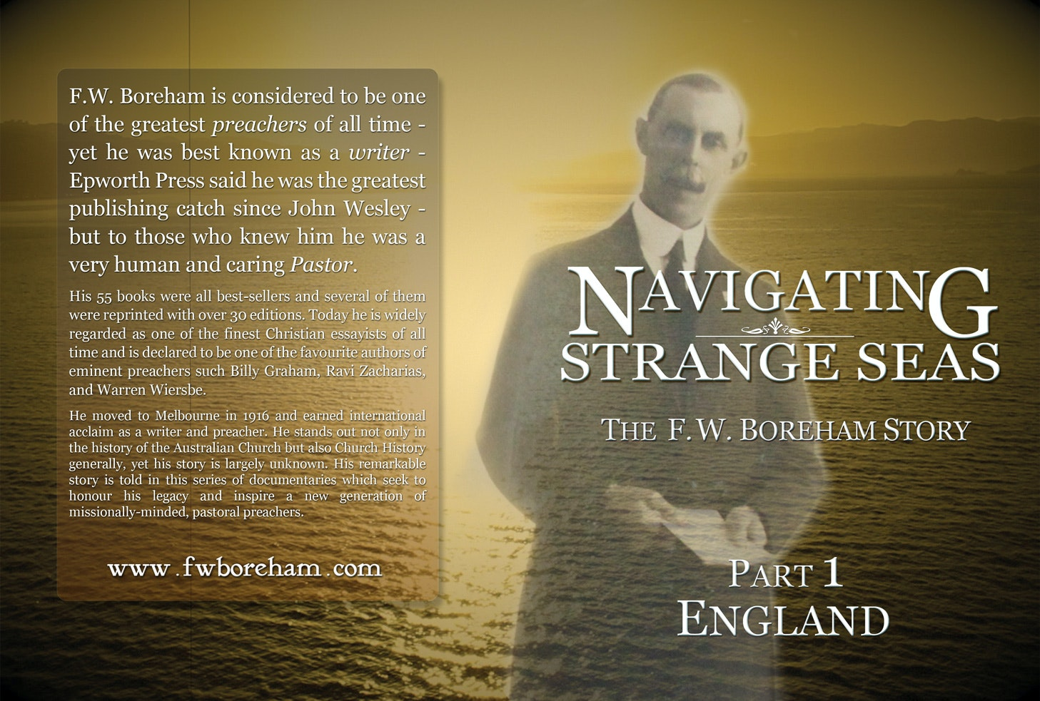 NAVIGATING STRANGE SEAS, The Dr. F. W. Boreham Story, Episode 1, England