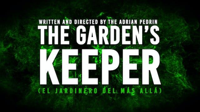 The Garden's Keeper (El Jardinero Asesino)