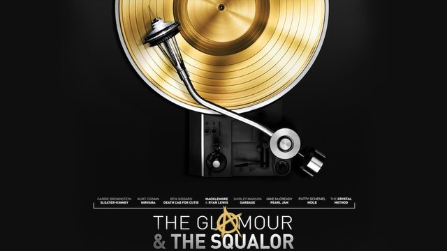 The Glamour & The Squalor - A Documentary Film