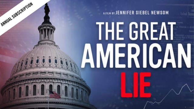 The Great American Lie Annual Subscription