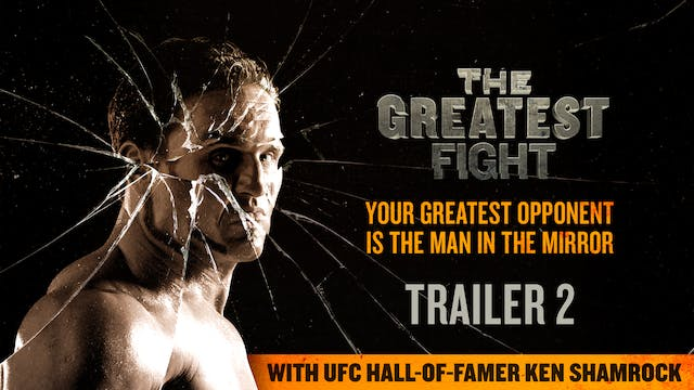 The Greatest Fight Trailer 2