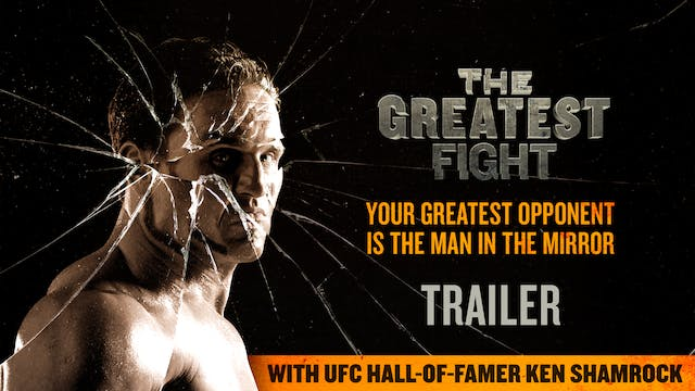 The Greatest Fight Trailer 1