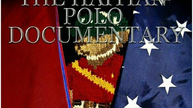 THE HAITIAN POLO DOCUMENTARY BY DJ SCRIPZ