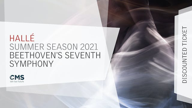 Summer 2021 - Beethoven Symphony 7 (Discounted)