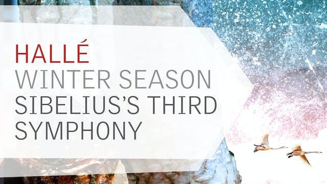 Trailer 3: Winter Season 2020/21 - Sibelius Symphony No.3