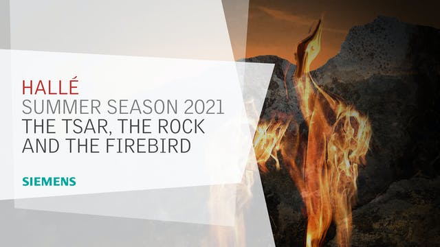 Summer Season 2021 - The Tsar, The Rock and The Firebird trailer