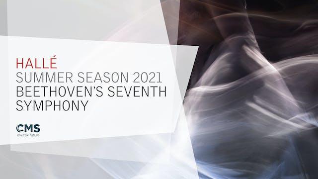 Summer 2021 - Beethoven Symphony 7 (Standard)