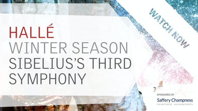 Watch now: Sibelius's Third Symphony