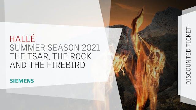 Summer 2021 - The Firebird (Discounted)